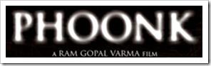 Phoonk - A Ram Gopal Varma Movie